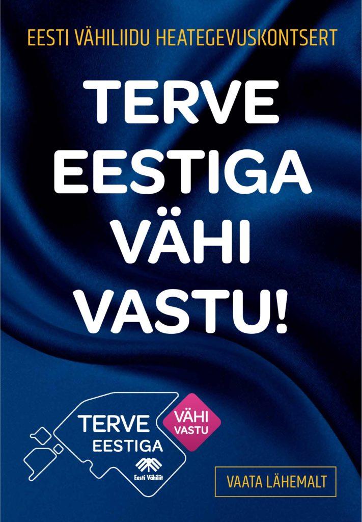 Heategevuskontsert Estonias - TERVE Eestiga vähi vastu